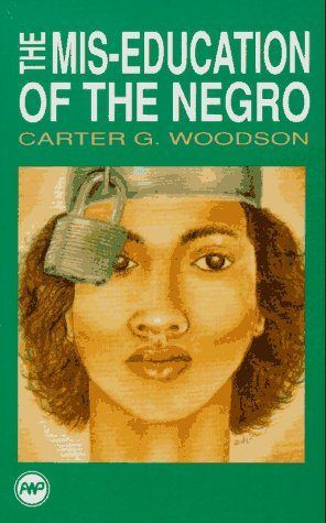 mis-education-of-the-negro-carter-g-woodson