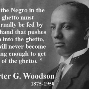 ifthenegrointheghetto-carter g woodson