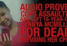 Released Audio Proves Cops Assaulted and Left 16-year-old Gynnya McMillen For Dead, Refusing Her CPR!!