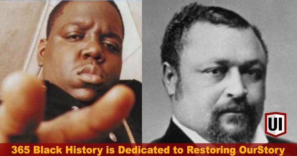 365 Black History: May 21st - Happy Birthday Biggie Smalls, First Black Senator, Educational Achievements, & More