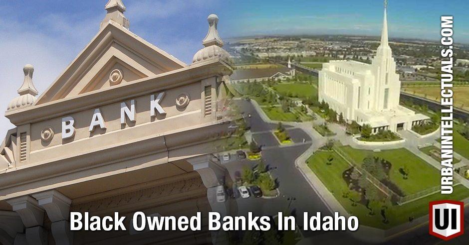Black Owned Banks In Idaho