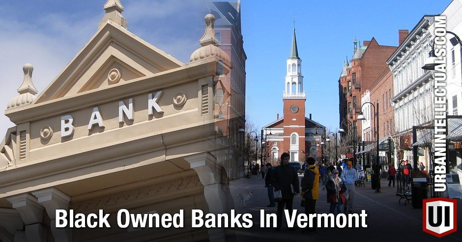 Black Owned Banks In Vermont