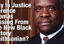 Why Is Justice Clarence Thomas Missing From The New Black History Smithsonian?