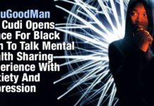 #YouGoodMan Kid Cudi Opens Space For Black Men To Talk Mental Health Sharing Experience With Anxiety And Depression