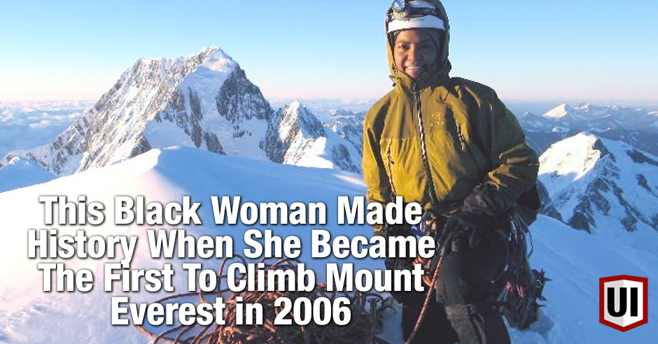 This Black Woman Made History When She Became The First To Climb Mount Everest in 2006