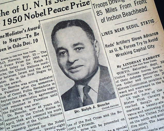 Did You Know Ralph J. Bunche Was the First Black Nobel Peace Prize Winner?