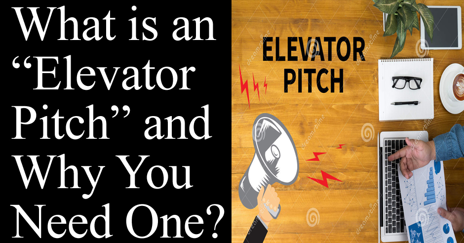 """What is an """"Elevator Pitch"""" and Why You Need One?"""